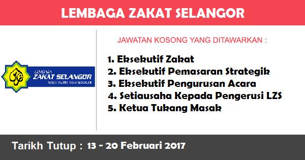 Jawatan Kosong di Lembaga Zakat Selangor
