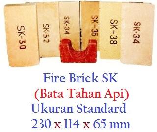 Bata Tahan Api SK30,SK34,SK36 & SK38/Fire Brick SK30,SK32,SK34,SK36 & SK38