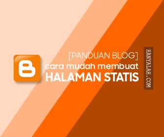 Cara Membuat Halaman Static di Blogger