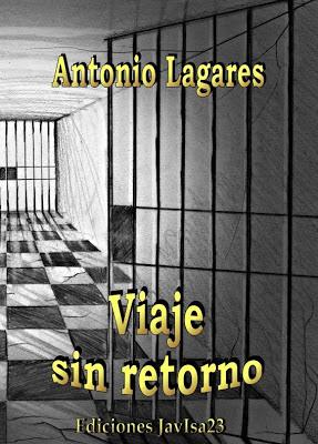 Viaje sin retorno - Antonio Lagares (2011)