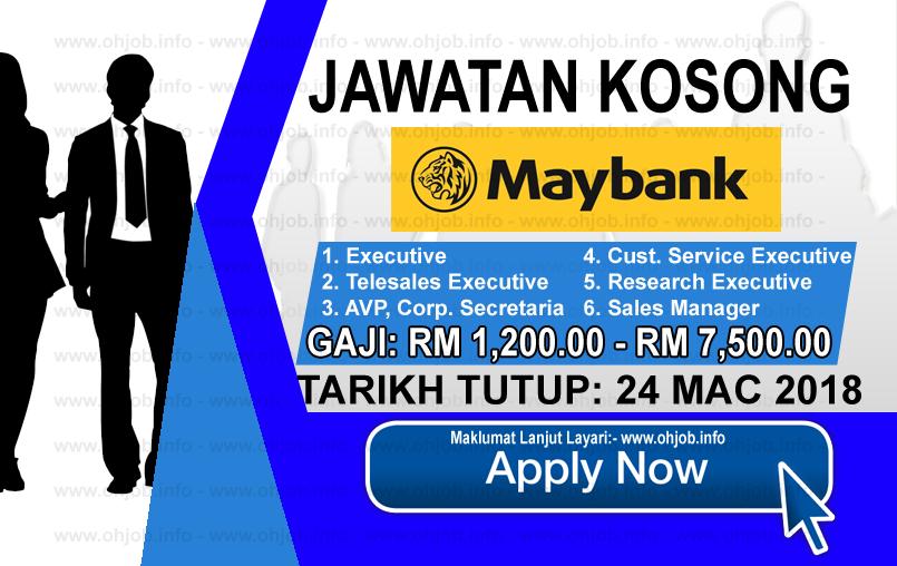 Jawatan Kerja Kosong Malayan Banking Berhad - Maybank logo www.ohjob.info mac 2018