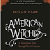 Review - American Wtiches - A Brookstick Tour Through Four Centuries