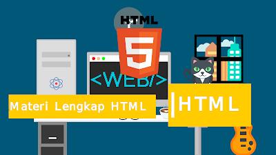 Materi HTML 5 Lengkap
