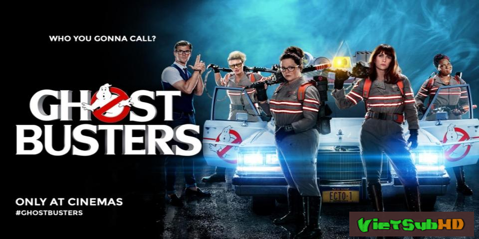 Phim Biệt Đội Săn Ma VietSub HD | Ghostbusters 2016