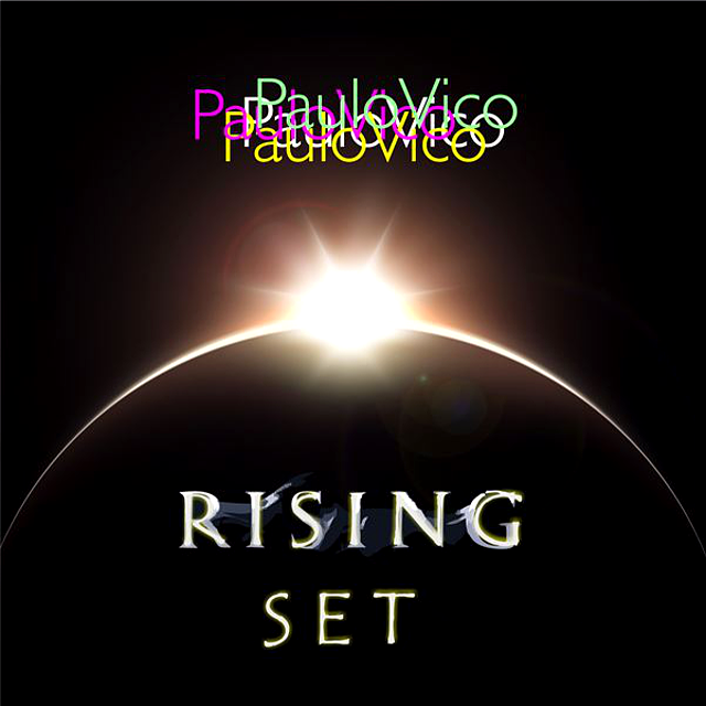 DJ Paulo Vico - The Rising Set