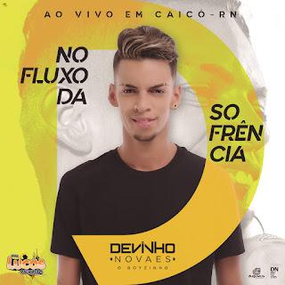 DEVINHO NOVAES - PROMOCIONAL AO VIVO EM CAICÓ-RN - 2018