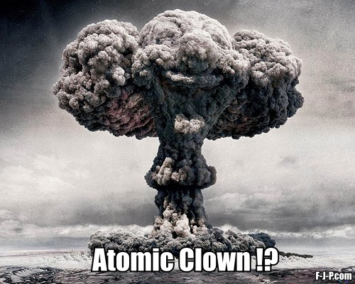 Funny Atomic Bomb Clown Meme Joke Photo Image