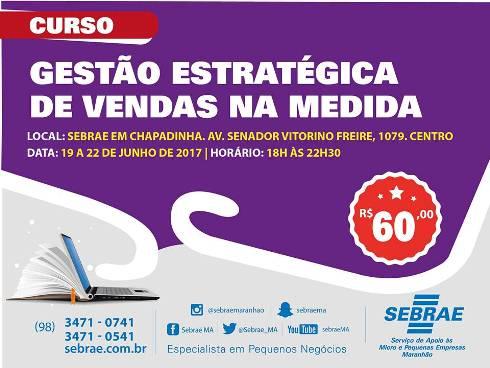 """SEBRAE Realizará Curso de """"Gestão Estratégica de Vendas"""", em Chapadinha"""