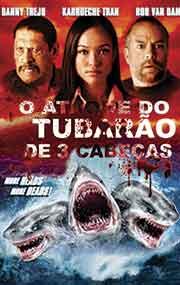 Filme O Ataque do Tubarão de 3 Cabeças