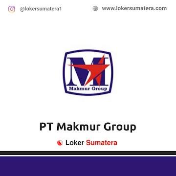 Lowongan Kerja Medan: PT Makmur Group Juni 2021