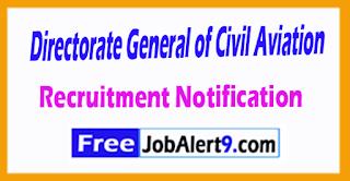 Directorate General of Civil Aviation Recruitment Notification