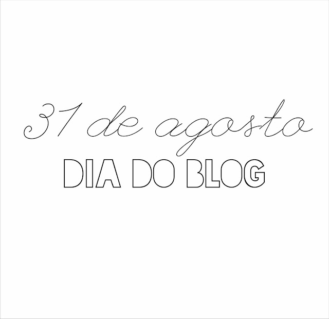 31-de-agosto-dia-do-blog