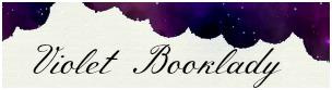 https://2.bp.blogspot.com/-cqwwMku2Lvs/V_oJJ1zWRuI/AAAAAAAABGk/bpTtr5ZTOsc_dMWY-XsSr9iKAoK5lLZ_QCPcB/s1600/Violetbooklady%2BSignature.jpg