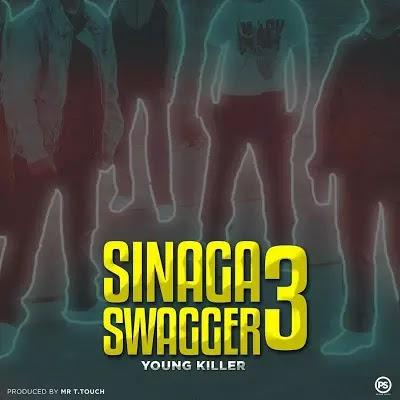 Download Mp3 | Young Killer Msodoki - Sinaga Swagga III