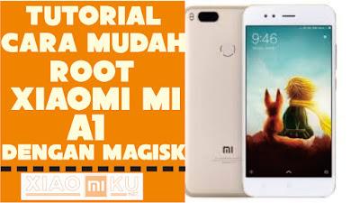 cara root xiaomi mi a1 dengan magisk manager