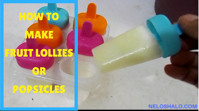 HOW TO MAKE FRUIT POPSICLES-NELOSHALO.COM