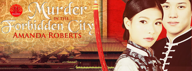Release Blitz & Snippet + Giveaway - Murder in the Forbidden City by Amanda Roberts