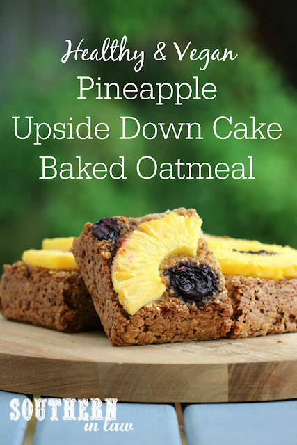 Healthy Vegan Upside Down Cake Baked Oatmeal Recipe - low fat, gluten free, healthy, vegan, clean eating recipe, healthy breakfast recipes, freezer friendly, breakfast meal prep