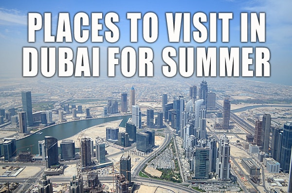 Where To Go in Dubai For Summer