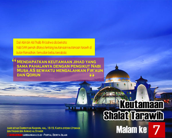 Keutamaan Shalat Tarawih Malam Ketujuh Ramadhan