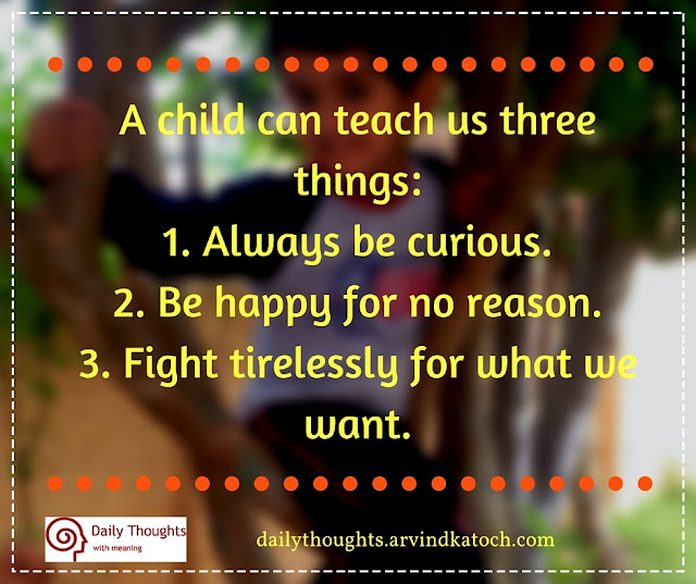 child, teach, three things, Daily Thought, Meaning, Image, Dailyquote,