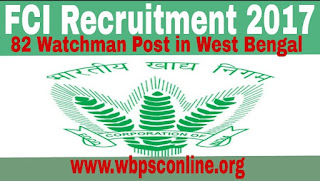 FCI Recruitment 2017 - Apply Online for 82 Watchman Posts in West Bengal - image FCI%2BRecruitment%2B2017%2BApply%2BOnline on http://wbpsconline.org