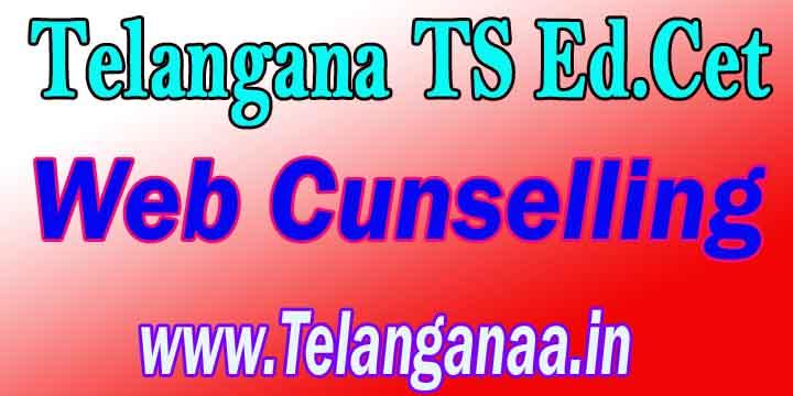 Telangana TS Ed.Cet Web Cunselling TSEd.Cet Cunselling