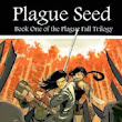 Rob Bayliss reviews Plague Seed