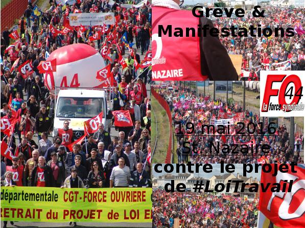 #LoiTravail : Grève & Manifestations le 19 mai à St.Nazaire