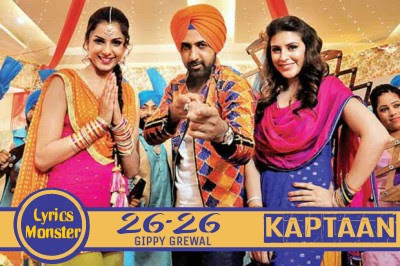 26 26 SONG LYRICS – GIPPY GREWAL KAPTAAN