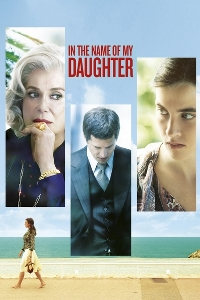 Watch In the Name of My Daughter Online Free in HD