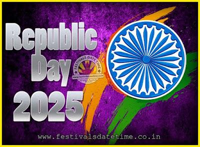 2025 Republic Day of India Date, 2025 Republic Day Calendar