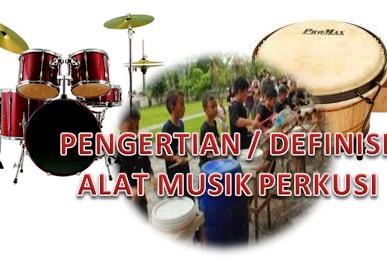 Pengertian / Definisi Alat Musik Perkusi