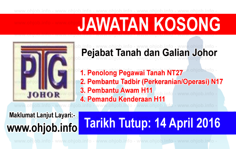 Jawatan Kerja Kosong Pejabat Tanah dan Galian Johor logo www.ohjob.info april 2016