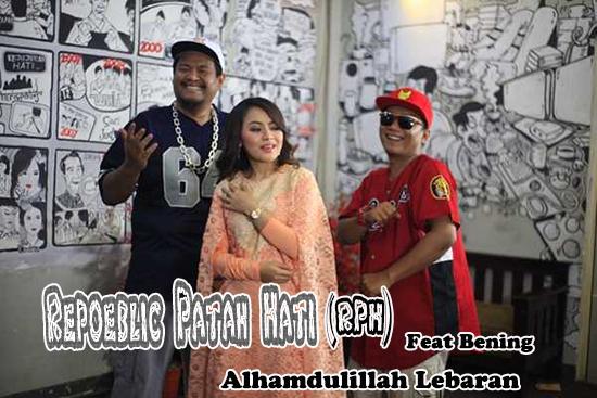 Lirik Lagu RPH - Alhamdulillah Lebaran (Feat Bening)