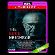 El buen vecino (2016) WEB-DL 720p Audio Dual Latino-Ingles