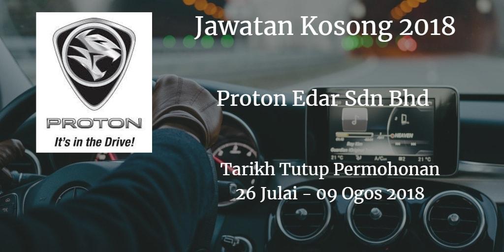 Jawatan Kosong Proton Edar Sdn Bhd 26 Julai - 09 Ogos 2018