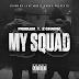 Problem Ft. 2 Chainz - My Squad