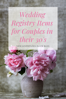 Wedding Registry Items for Couples in their 30s