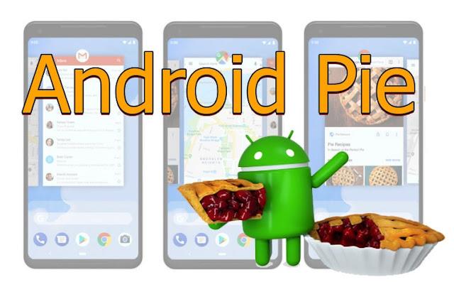 مواصفات اندرويد 9 بي الجديد من شركة جوجل Android 9 P
