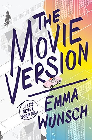 "Book Review: ""The Movie Version"" by Emma Wunsch"