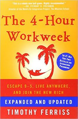 The 4-Hour Workweek by Tim Ferris