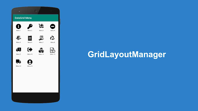 GridLayoutManager Android