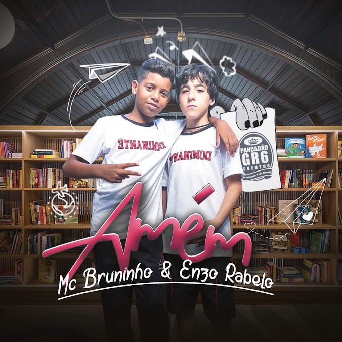 MC Bruninho & Enzo Rabelo - Amém (Single) [iTunes Plus AAC M4A]