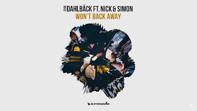 John Dahlbäck ft. Nick & Simon - Won't Back Away