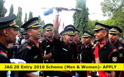 JAG 20 Entry 2017 (Men & Women) - Indian Army lawyer Recruitment