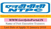 National Thermal Power Corporation Limited Recruitment 2018 – 150 Executive Trainees