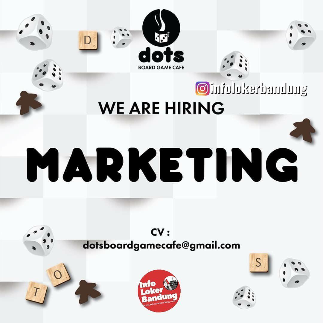 Lowongan Kerja Marketing Dots Board Game Cafe Bandung April 2019