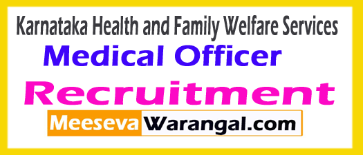 KARHFW Medical Officer Recruitment 2017