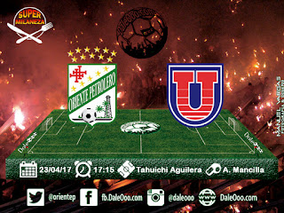 Oriente Petrolero vs Universitario - Fecha 12 Apertura 2017 - Super Milaneza - DaleOoo.com Web Oficial Club Oriente Petrolero